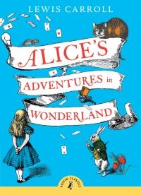 Alice in Wonderland, by Lewis Caroll